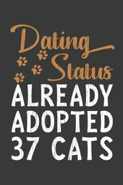 Dating Status Already Adopted 37 Cats by Red House Press