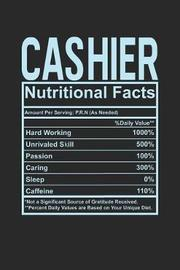 Cashier Nutritional Facts by Dennex Publishing