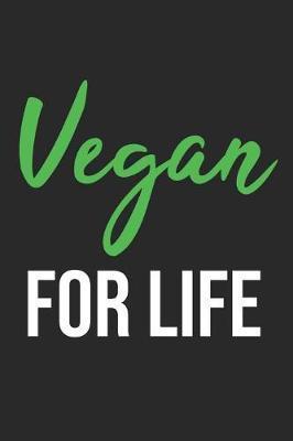 Vegan For Life by Vegetarian Notebooks