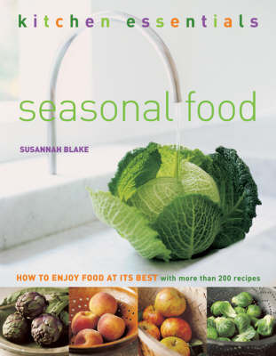 Seasonal Food: How to Enjoy Food at Its Best by Susannah Blake image
