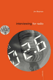 Interviewing for Radio by Jim Beaman image