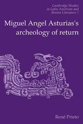 Cambridge Studies in Latin American and Iberian Literature: Series Number 7 by Reni Prieto image