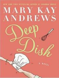 Deep Dish by Mary Kay Andrews image