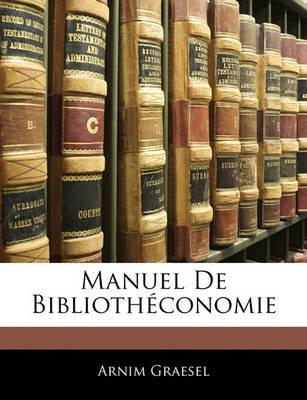 Manuel de Bibliothconomie by Arnim Graesel image