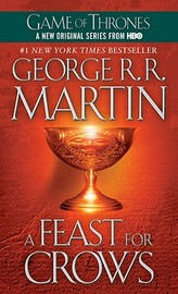 A Feast for Crows (A Song of Ice and Fire #4) (US Ed) by George R.R. Martin