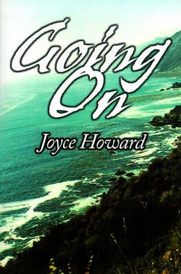 Going on by Joyce Howard