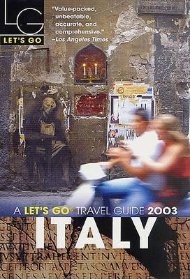 Let's Go Italy 2003 by Let's Go Inc