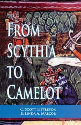 From Scythia to Camelot by C.Scott Littleton image