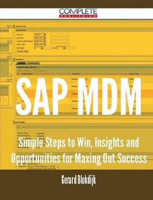 SAP MDM - Simple Steps to Win, Insights and Opportunities for Maxing Out Success by Gerard Blokdijk image