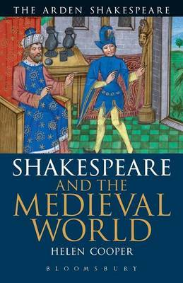 Shakespeare and the Medieval World by Helen Cooper image