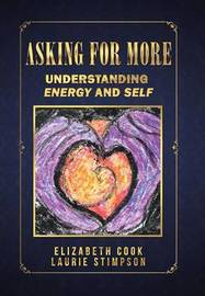 Asking for More by Elizabeth Cook