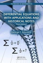 Differential Equations with Applications and Historical Notes by George F Simmons