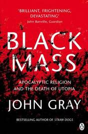 Black Mass by John Gray image