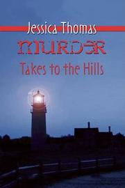 Murder Takes to the Hills by Jessica Thomas image