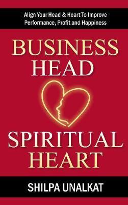 Business Head, Spiritual Heart by Shilpa Unalkat