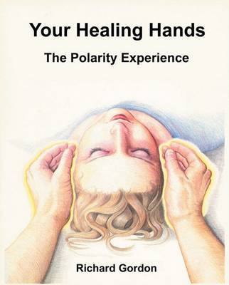 Your Healing Hands by Richard Gordon image