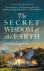 The Secret Wisdom of the Earth by Christopher Scotton image