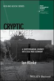 Cryptic Concrete by Ian Klinke