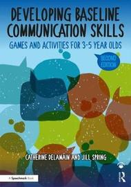 Developing Baseline Communication Skills by Catherine Delamain image