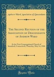 The Second Reunion of the Association of Descendants of Andrew Ward by Andrew Ward Association of Descendants image