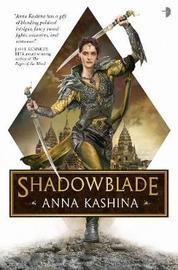 Shadowblade by Anna Kashina
