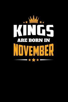 Kings Born November by Noted Expressions
