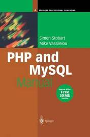 PHP and MySQL Manual by Simon Stobart