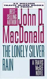 The Lonely Silver Rain by John D MacDonald image