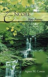 ENCORE by AGNES M. COWAN