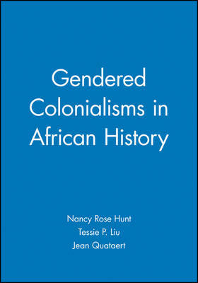 Gendered Colonialisms in African History image