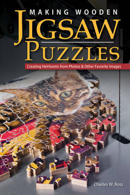 Making Wooden Jigsaw Puzzles by Charlie Ross