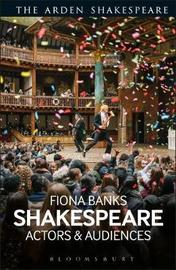 Shakespeare: Actors and Audiences image