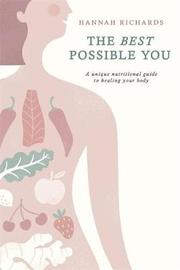 The Best Possible You by Hannah Richards