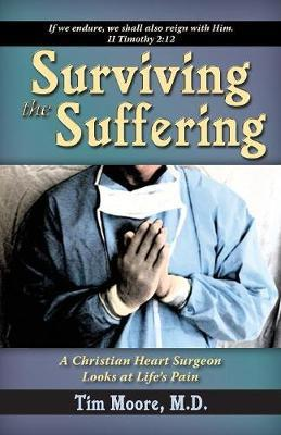 Surviving the Suffering by Tim Moore image