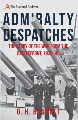Admiralty Despatches by G.H. Bennett image