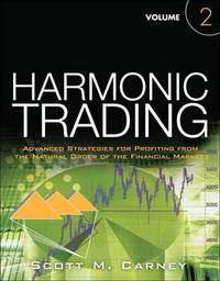 Harmonic Trading, Volume Two by Scott M Carney