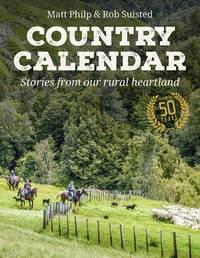 Country Calendar by Matt Philp