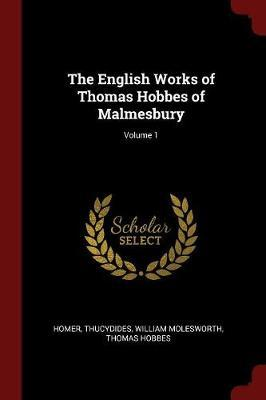 The English Works of Thomas Hobbes of Malmesbury; Volume 1 by Homer image