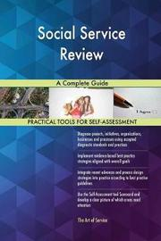Social Service Review a Complete Guide by Gerardus Blokdyk image