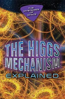 The Higgs Mechanism Explained by Jaryd Ulbricht image