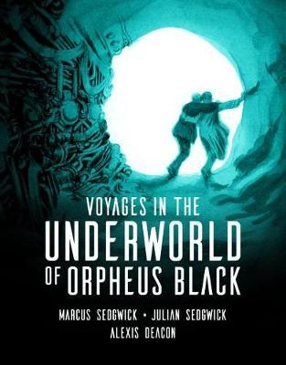 Voyages in the Underworld of Orpheus Black by Marcus Sedgwick