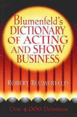 Blumenfeld's Dictionary of Acting and Show Business by Robert Blumenfeld image