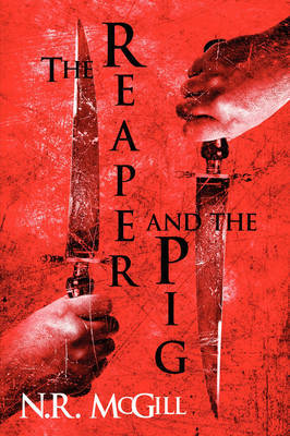 The Reaper and the Pig by N. R. McGill image