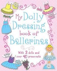 My Dolly Dressing Book of Ballerinas