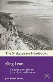 King Lear by John Russell Brown