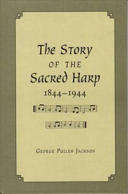 The Story of the Sacred Harp, 1844-1944 image
