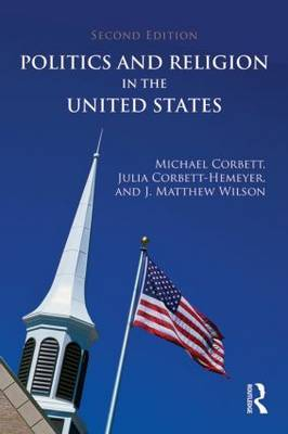 Politics and Religion in the United States by Michael Corbett image