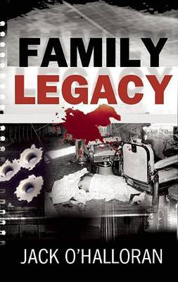 Family Legacy by Jack O'Halloran