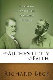 The Authenticity of Faith by Richard Beck