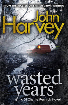 Wasted Years by John Harvey image